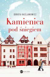 Kamienica pod śniegiem - Dorota Kassjanowicz | mała okładka