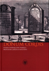 Donum cordis Studia poświęcone pamięci Profesora Jerzego Kolendo -  | mała okładka