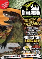 Świat Dinozaurów Część 30 Krokodylomorf -    mała okładka