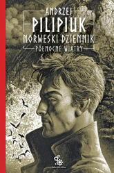 Norweski dziennik Tom 3 Północne wiatry - Andrzej Pilipiuk | mała okładka