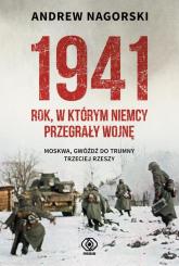 1941 Rok w którym Niemcy przegrały wojnę - Andrew Nagorski | mała okładka