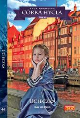 Córka Hycla Tom 44 Ucieczka - Ruus May Lis | mała okładka