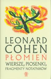 Płomień Wiersze, piosenki, fragmenty notatników - Leonard Cohen | mała okładka