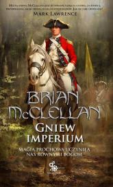 Bogowie Krwi i Prochu Tom 2 Gniew Imperium - Brian McClellan | mała okładka
