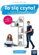 To się czyta! 1 Podręcznik do języka polskiego Branżowa szkoła 1 stopnia. Szkoła ponadpodstawowa - Klimowicz Anna, Ginter Joanna | mała okładka