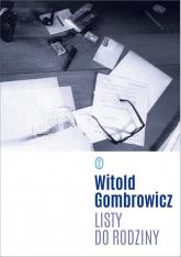 Listy do rodziny - Witold Gombrowicz | mała okładka