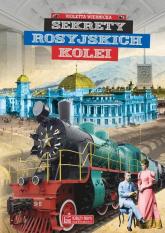 Sekrety rosyjskich kolei - Violetta Wiernicka   mała okładka