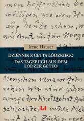 Dziennik z getta łódzkiego / Das Tagebuch aus dem Lodzer Getto - Irene Hauser | mała okładka
