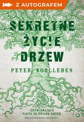 Sekretne życie drzew - autograf - Peter Wohlleben | mała okładka
