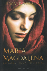 Maria Magdalena.Kapłanka Dama Apostołka - Ewa Kassala | mała okładka