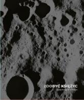 Zdobyć Księżyc Reaching the Moon - Joanna Kinowska   mała okładka