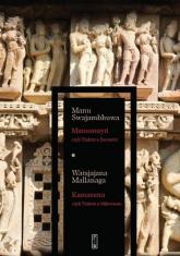Manusmryti czyli Traktat o Zacności / Kamasutra czyli Traktat o Miłowaniu - Swajambhuwa Manu, Mallanaga Watsjajana | mała okładka