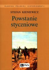Powstanie styczniowe - Stefan Kieniewicz | mała okładka