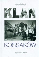 Klan Kossaków - Marek Sołtysik | mała okładka