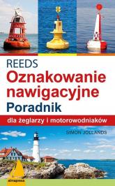 REEDS Światła znaki i oznakowanie nawigacyjne Poradnik dla żeglarzy i motorowodniaków - Simon Jollands | mała okładka