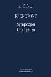 Sympozjon i inne pisma - Ksenofont | mała okładka