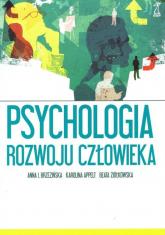 Psychologia rozwoju człowieka - Brzezińska I. A., Ziółkowska B., Appelt K. | mała okładka