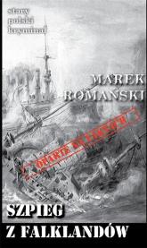 Szpieg z Falklandów - Marek Romański | mała okładka