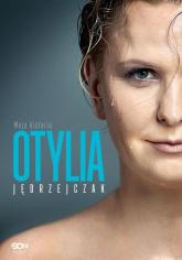 Otylia Moja historia - Jędrzejczak Otylia, Hochstim Paweł, Skraba Paweł | mała okładka
