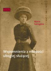 Wspomnienia z młodości ubogiej służącej - Marie Sansgene | mała okładka
