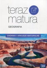 Teraz matura Geografia Zadania i arkusze maturalne Szkoła ponadgimnazjalna -  | mała okładka
