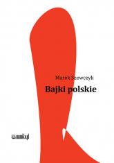 Bajki polskie - Marek Szewczyk   mała okładka