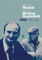 Listy 1959-1998 - Mrożek Sławomir, Herling-Grudziński Gustaw | mała okładka