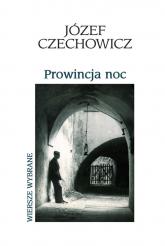 Prowincja noc - Józef Czechowicz | mała okładka