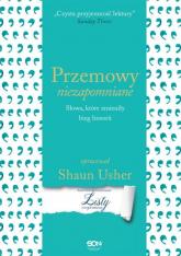 Przemowy niezapomniane Słowa, które zmieniły bieg historii - Shaun Usher | mała okładka