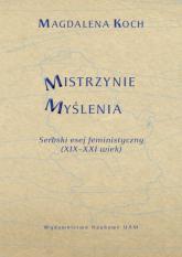 Mistrzynie Myślenia Serbski esej feministyczny (XIX–XXI wiek) - Magdalena Koch | mała okładka