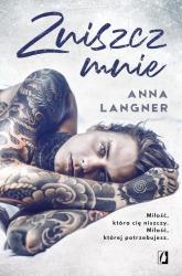 Zniszcz mnie - Anna Langner   mała okładka