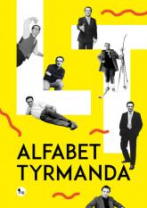 Alfabet Tyrmanda - Leopold Tyrmand | mała okładka