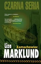 Zamachowiec Annika Bengtzon 1 - Liza Marklund | mała okładka