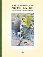 Nowe Latko - Maria Konopnicka | mała okładka