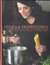 Nigella ekspresowo smacznie i szybko - Nigella Lawson | mała okładka