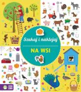 Szukaj i naklejaj Na wsi - zbiorowa praca | mała okładka