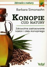 Konopie cud natury Zdrowotne zastosowanie nasion i oleju konopnego - Barbara Simonsohn | mała okładka