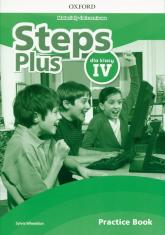 Steps Plus 4 Materiały ćwiczeniowe Practice Book Szkoła podstawowa - Sylvia Wheeldon | mała okładka