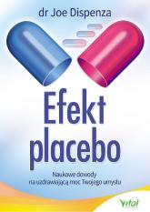 Efekt placebo - Joe Dispenza | mała okładka