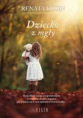 Dziecko z mgły Wielkie Litery - Renata Kosin | mała okładka