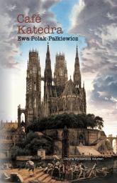 Café Katedra - Ewa Polak-Pałkiewicz | mała okładka
