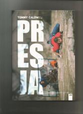 Presja - Tommy Caldwell | mała okładka