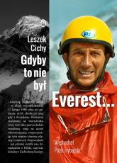 Gdyby to nie był Everest... - Cichy Leszek,Trybalski Piotr | mała okładka