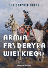 Armia Fryderyka Wielkiego - Christopher Duffy | mała okładka