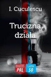 Trucizna działa - I. Cuculescu   mała okładka