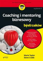 Coaching i mentoring biznesowy dla bystrzaków - Taylor Marie, Crabb Steve   mała okładka