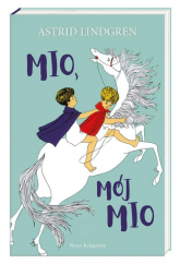 Mio mój Mio - Lindgren Astrid, Wikland Ilon | mała okładka