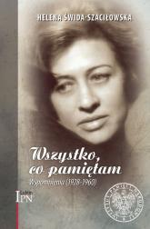Wszystko, co pamiętam Wspomnienia (1928-1960) - Helena Świda-Szaciłowska | mała okładka