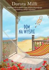Dom na wyspie Wielkie Litery - Dorota Milli | mała okładka