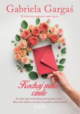 Kochaj mnie czule Wielkie Litery - Gabriela Gargaś | mała okładka